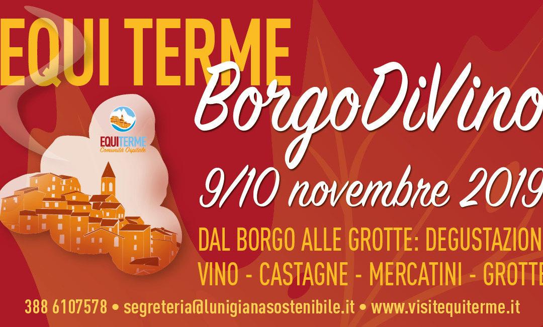 Equi Terme, Borgo DiVino, Castagne e…